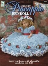 Pineapple Bed Doll ~ Crochet NEW OOP Elegant RARE Beautiful - $5.89