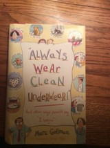 Always Wear Clean Underwear And other ways parents say I love you Marc G... - $3.85