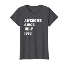Brother Shirts - Awesome Since July 1978 Vintage - 40th Birthday Gift T-... - $19.95+