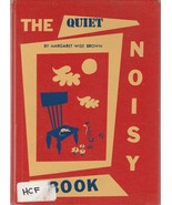 The Quiet Noisy Book by Margaret Wise Brown Leonard Weisgard Mid Century... - $39.59