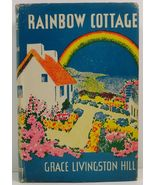Rainbow Cottage by Grace Livingston Hill  - $12.99