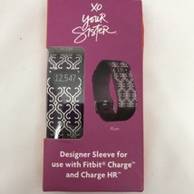 NEW XO YOUR SISTER DESIGNER SLEEVE FOR FITBIT CHARGE & CHARGE HR PLUM FR... - $9.74