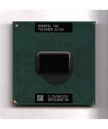 INTEL PENTIUM M 740 MOBILE 1.73GHZ 533FSB 2MB CACHE SOCKET 478 (TRAY) - ... - $1.53