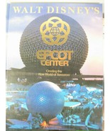 EPCOT CENTER Creating the New World of Tomorrow Walt Disney's 1982 Hardc... - $17.10