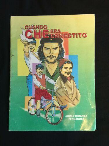 Guevara Children Book Published Cuba 2005 Spanish Cuando Che Era Ernestito