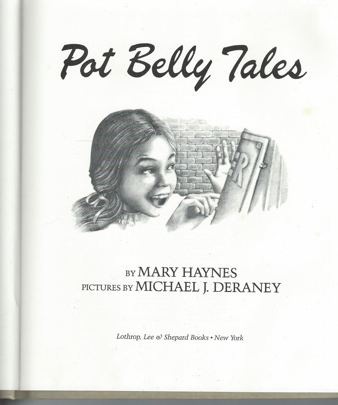 Pot Belly Tales-Mary Haynes (1982);Fortunes of an iron pot belly stove from 1888