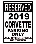 """No Parking Reserved for 2019 Corvette Tin Sign 