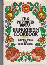 The Paprikas Weiss Hungarian Cookbook Weiss, Edward - $46.99
