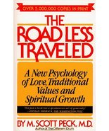 The Road Less Traveled: A New Psychology of Love, Traditional Values, an... - $3.80