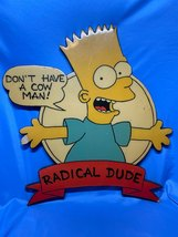 Vintage Bart Simpson Don't Have A Cow Man Radical Dude Wooden Picture Art - $50.99