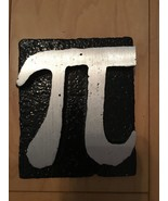 Aluminum Casting Of Mathematical Pi  Symbol Abstract Metal Art Sculpture - $48.90