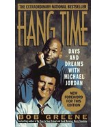 Hang Time: Days And Dreams With Michael Jordan Greene, Bob - $8.54