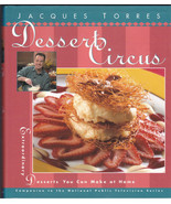 Dessert Circus Extraordinary Desserts You Can Make At Home Cookbook 1997 - $17.69