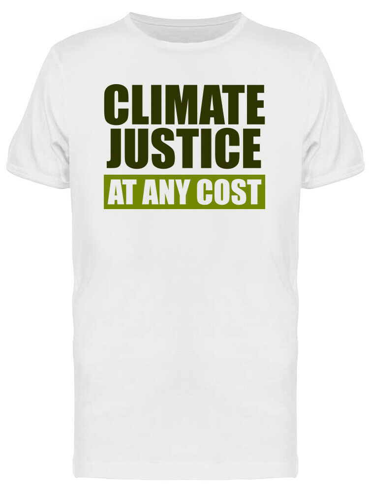 Climate Justice At Any Cost Quote Men's White T-shirt image 1