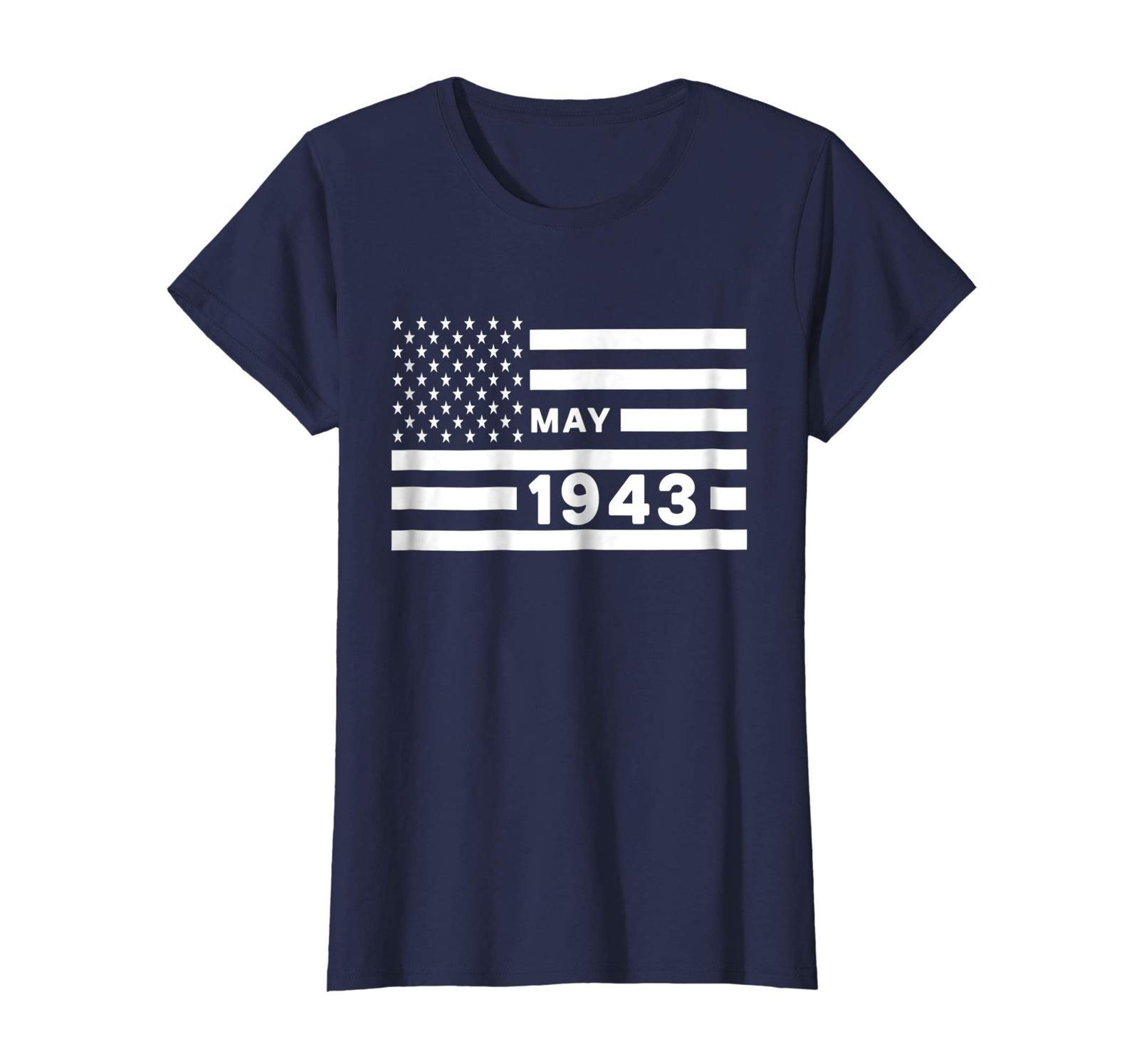 Dad Shirts -  America Flag May 1943 75th Year Old Birthday Shirt Gift Wowen image 3