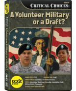 A Volunteer Military or a Draft? - $15.00
