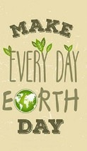 Earth Day Is Everyday Magnet #2 - $6.99