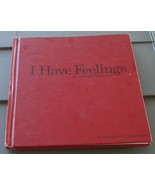 I Have Feelings, Hardcover, Terry Berger 1971, NICE - $4.94