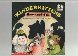 Kinderkittens - Show-and-Tell - with NEW TAPE - SC - 1994 - Scholastic B... - $13.49