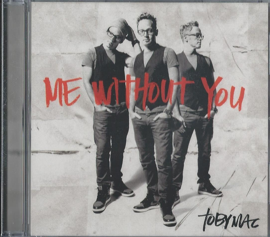 Me Without You by Tobymac Cd