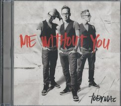 Me Without You by Tobymac Cd image 1