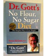 Dr Gott's No Flour Sugar Diet Lose Weight Simple Way Medical Food Guide ... - $9.89