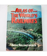 Atlas of World Railways by J.B. Hollingsworth Book Trains Railroads 1980  - $24.74