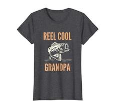 New Tee - Reel Cool Grandpa T-Shirt Funny Saltwater Bass Fishing Tee Wowen - $19.95+