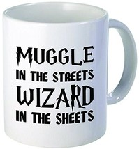 Muggle in the Streets Wizard in the Sheets 11 Ounces Funny Coffee Mug - $16.11