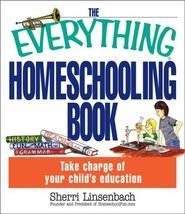 The Everything Homeschooling Book Linsenbach, Sherri - $3.71