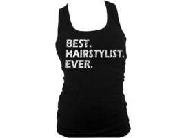 Best Hairstylist ever women distressed look racerback black body fit tank top - $13.99