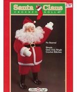 Santa Claus Doll Fibre Craft Crochet Pattern/Instructions Leaflet FCM143 NEW - $4.47