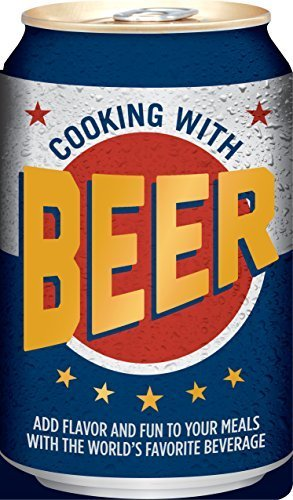 Cooking with Beer [Board book] [Aug 15, 2014] Editors of Publications Internatio