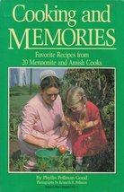 Cooking & Memories : Favorite Recipes from 20 Mennonite and Amish Cooks ... - $4.70