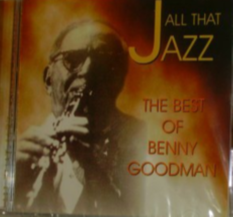 All That Jazz The Best of Benny Goodman Cd