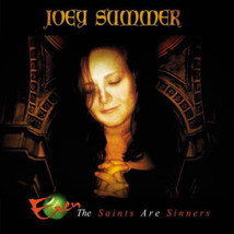 Joey Summer – Even the Saints Are Sinners CD - $16.99