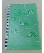 Best From The Blue Grass Cookbook Womens Club of Central Kentucky Recipe... - $19.79