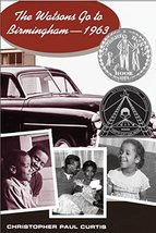 The Watsons Go to Birmingham--1963 (Newbery Honor Book) [Hardcover] Curt... - $7.42