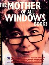 The Mother of All Windows Books: Being a Compendium of Incantations, Imp... - $31.93