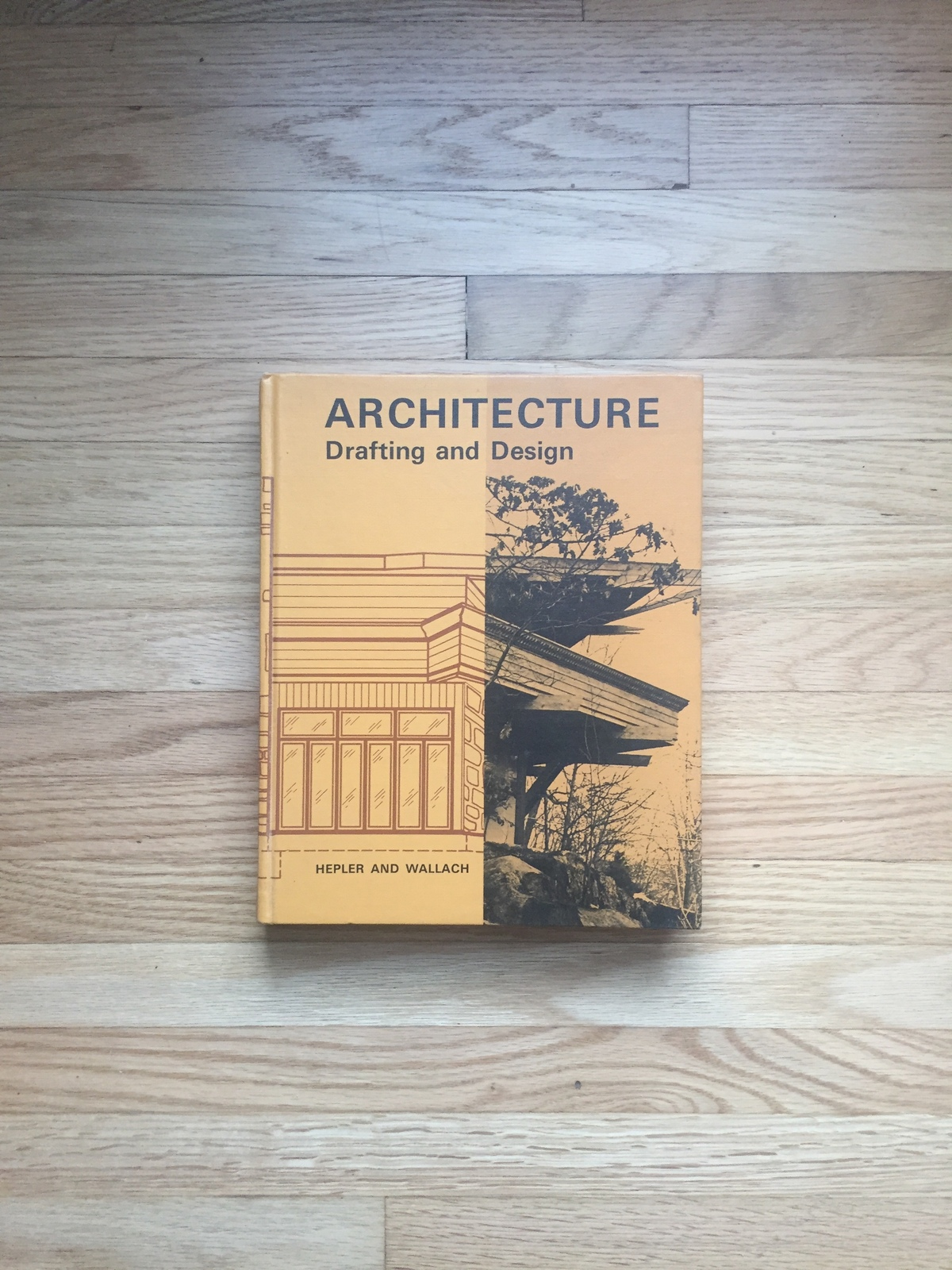 1965 Architecture - Drafting and Design textbook. By Hepler and Wallach