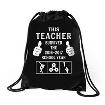 This Teacher Survived The 2016 2017 School Year Drawstring Bags - $30.00
