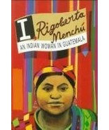 I, Rigoberta Menchu - An Indian Woman In Guatemala - $17.77
