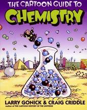 The Cartoon Guide to Chemistry [Paperback] Larry Gonick and Craig Criddle image 1