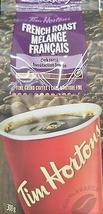 Tim Horton's Coffee French Roast Dark Roast Fine Ground 6 bags 300g each - $96.99
