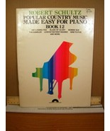 Robert Schultz Popular Country Music Made Easy for Piano Book 12 (1982, PB) - $8.99