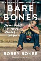 Bare Bones: I'm Not Lonely If You're Reading This Book Bones, Bobby - $7.74