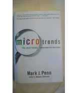 Microtrends : The Small Forces Behind Tomorrow's Big Changes by Mark J. ... - $11.14