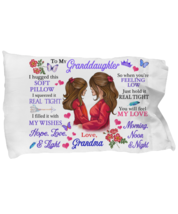 To My Granddaughter Pillowcase Gift From Grandma Pillow case Covering For  - $23.99