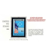 MICRONESIA 2002 UNITED WE STAND MNH STATUE of LIBERTY, FLAGS - $1.03