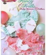 Fancy Frills Crochet Patterns Book Baby Lacy Dr... - $10.99
